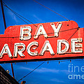 Bay Arcade Sign In Newport Beach Balboa Peninsula by Paul Velgos