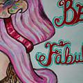 Be Fabulous by Jacqueline Athmann