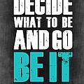 Be It Poster Grey by Naxart Studio
