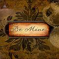 Be Mine by Jayne Gohr