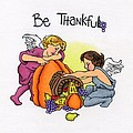 Be Thankful by Sarah Batalka