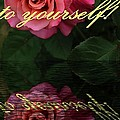 Be True To Yourself Rose Reflection by Barbara Griffin