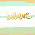 Believe In Mint And Gold by Linda Woods