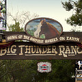 Big Thunder Ranch Signage Frontierland Disneyland by Thomas Woolworth