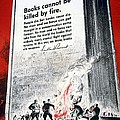 Books Are Weapons In The War Of Ideas 1942 Us World War II Anti-german Poster Showing Nazis  by Anonymous