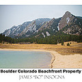 Boulder Flatirons Beachfront Property Poster White by James BO  Insogna
