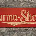 Burma-shave Sign by Bill Jonas