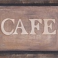 Cafe Shop Sign by Barbara St Jean