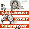 Callaway Went Thataway, Us Poster by Everett