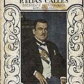 Calles, Plutarco El�as 1877-1945 by Everett