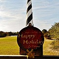 Cape Hatteras Lighthouse Happy Holiday 1 12/7 by Mark Lemmon