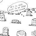 Captionless. In The Middle Of A Cemetery by Bruce Eric Kaplan