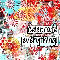 Celebrate Everything by Michelle Pribble