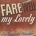 Chandler: Farewell, 1940 by Granger
