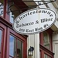 Charleston Tobacco And Wine Sign by Linda Covino
