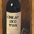 Cheap Red Wine by Terri  Meyer