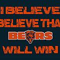 Chicago Bears I Believe by Joe Hamilton