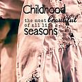 Childhood by Bonnie Bruno