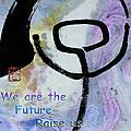 Children Raise Us Well by Peter v Quenter