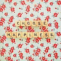 Choose Happiness by Mable Tan