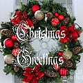 Christmas Greetings Door Wreath by Barbara Griffin