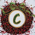 Christmas Wreath Initial C by Jamie Frier