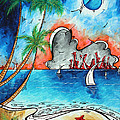 Coastal Tropical Beach Art Contemporary Painting Whimsical Design Tropical Vacation By Madart by Megan Duncanson