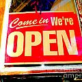 Come In We're Open by Ed Weidman