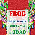 Comedy Funny Wordplay Toad Frog  Background Designs  And Color Tones N Color Shades Available For Do by Navin Joshi