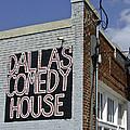 Comedy House In Deep Ellum by Allen Sheffield