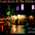 Comfort And Joy To All This Holiday Season - Corner In The Rain - Holiday And Christmas Card by Miriam Danar