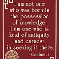 Confucius Fond Of Antiquity Quote by Scarebaby Design