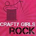 Crafty Girls Rock by Linda Woods