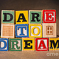 Dare To Dream by Art Whitton
