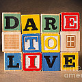 Dare To Live by Art Whitton