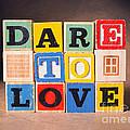 Dare To Love by Art Whitton