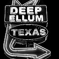 Deep Ellum Sign Black And White by David Morefield