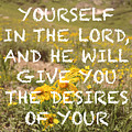 Delight Yourself In The Lord by Aaron Spong