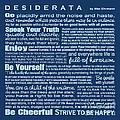 Desiderata - Blue by Ginny Gaura