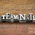 Determination Word In Metal Type by Marek Uliasz