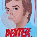 Dexter With Hand by Marisela Mungia