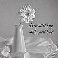 Do Small Things by Kim Hojnacki