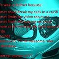 Don't Wear A Helmet by David S Reynolds
