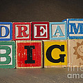 Dream Big by Art Whitton