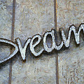 Dream Signage Photo Art by Thomas Woolworth