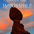 Dream The Impossible Card Poster Two by David Lee Thompson