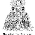 Dressing For Success 1558-1603 by Edward Frascino