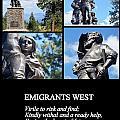 Emigrants West by AJ  Schibig