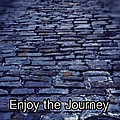 Enjoy The Journey by The Art With A Heart By Charlotte Phillips