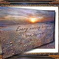 Every Morning Brings A New Beginning II by Betsy Knapp